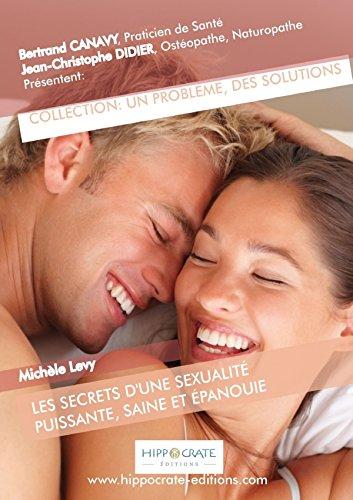 9781326313180: Les Secrets d'une Sexualit� Puissante, Saine et �panouie