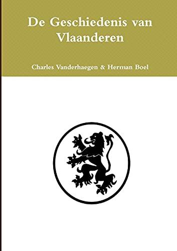 9781326319106: De Geschiedenis van Vlaanderen (Dutch Edition)