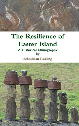The Resilience of Easter Island: Sebastiaan Roeling
