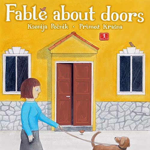 Fable About Doors: Ksenija Pecnik, Primoz