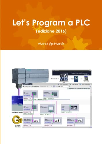 9781326362713: Let's Program a PLC (edizione 2016) (Italian Edition)