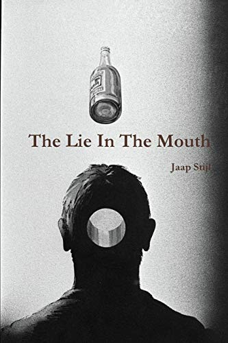 The Lie In The Mouth: Jaap Stijl