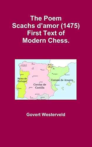 9781326374914: The Poem Scachs d'amor (1475). First Text of Modern Chess.