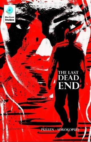 9781326378721: The Last Dead End