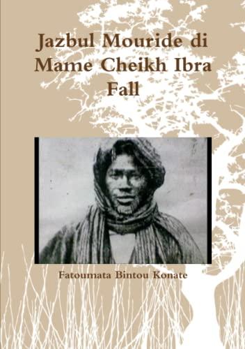 9781326379100: Jazbul Mouride di Mame Cheikh Ibra Fall
