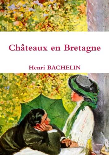9781326394417: Châteaux en Bretagne (French Edition)