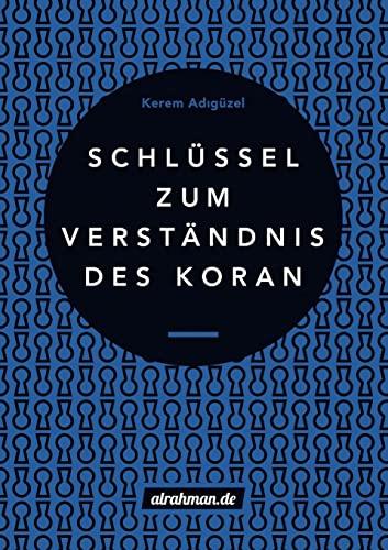 9781326399917: Schlüssel zum Verständnis des Koran (German Edition)