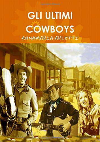 9781326405274: Gli Ultimi Cowboys