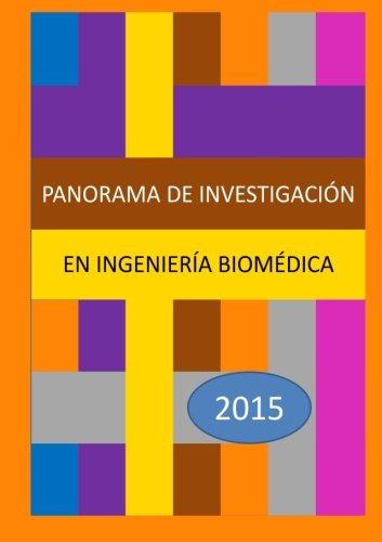 9781326418069: Panorama de investigación en Ingeniería Biomédica 2015 (Spanish Edition)