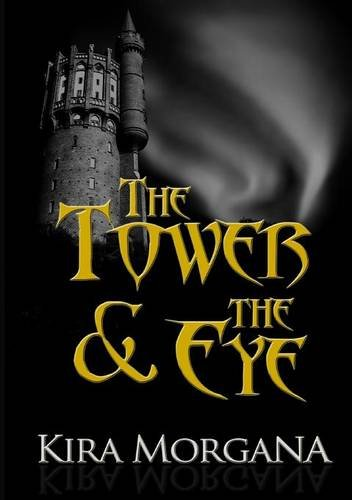 9781326421304: The Tower and the Eye