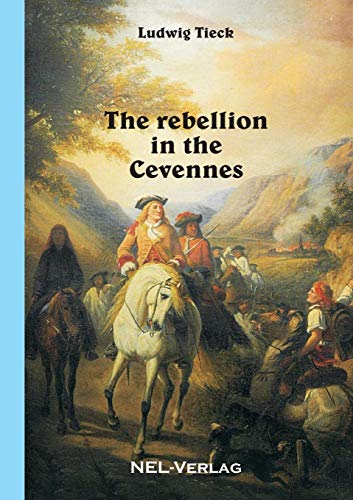 9781326423834: The rebellion in the Cevennes