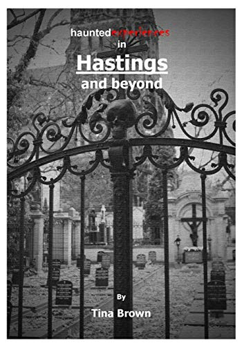 9781326425296: Haunted Experiences in Hastings and Beyond
