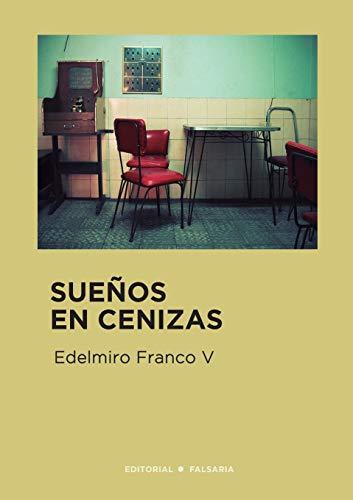 9781326427214: Sueños en cenizas (Spanish Edition)