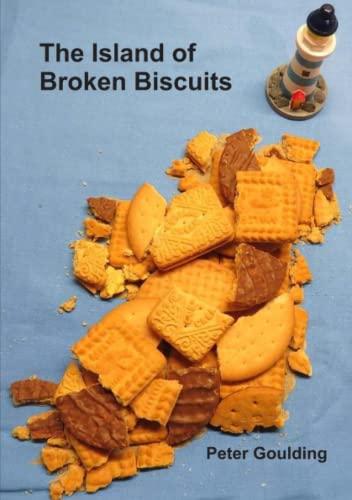9781326428785: The Island of Broken Biscuits