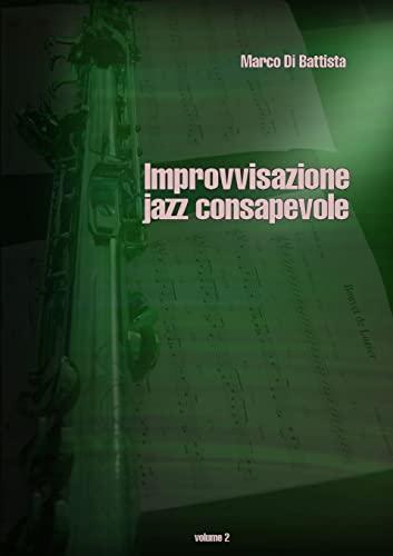 9781326433949: Improvvisazione jazz consapevole (volume 2)