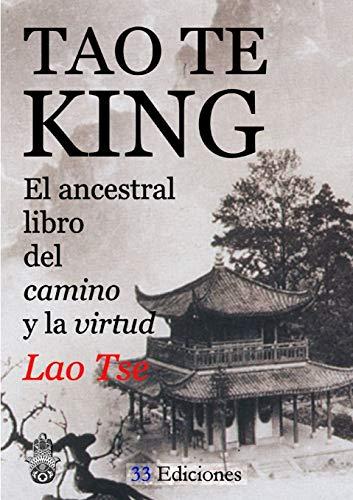9781326434250: TAO-TE-KING (El Ancestral Libro del Camino y la Virtud)