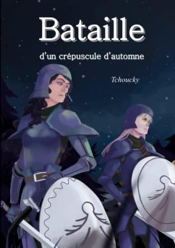 9781326439965: Bataille d'un crépuscule d'automne (French Edition)