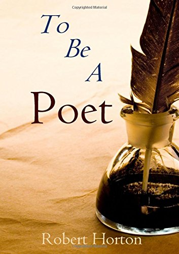 9781326447489: To Be A Poet