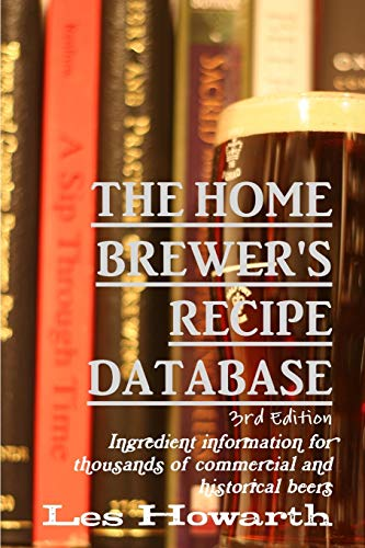 9781326450984: The Home Brewer's Recipe Database, 3rd edition