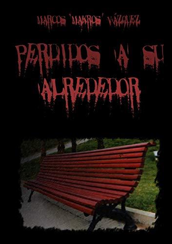 9781326461959: Perdidos a su alrededor (Spanish Edition)