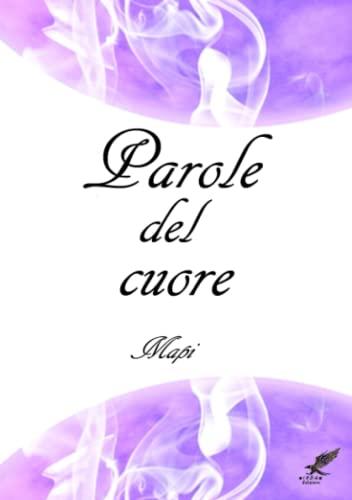 Parole Del Cuore (Paperback): Mapi .