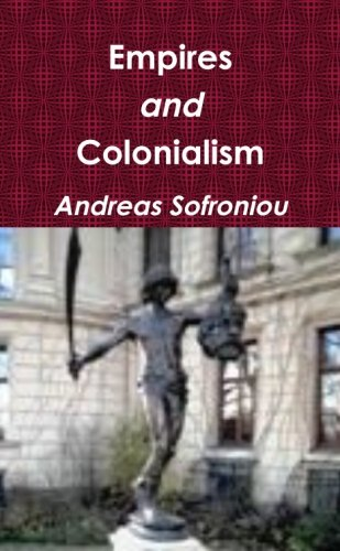 9781326467616: Empires and Colonialism