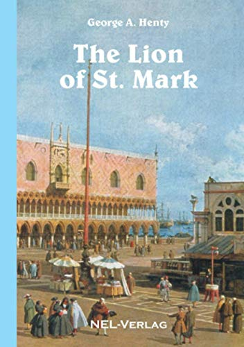 9781326470203: The Lion of St. Mark