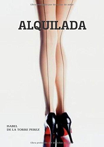 9781326480028: ALQUILADA