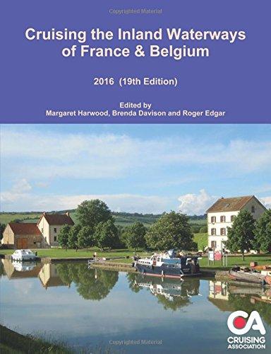 9781326480530: Cruising the Inland Waterways of France & Belgium 2016 19th Edition