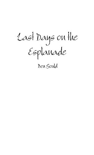 9781326482138: Last Days on the Esplanade