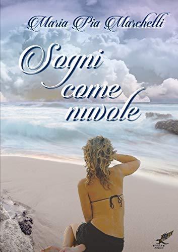 Sogni Come Nuvole (Paperback): Mariapia Marchetti