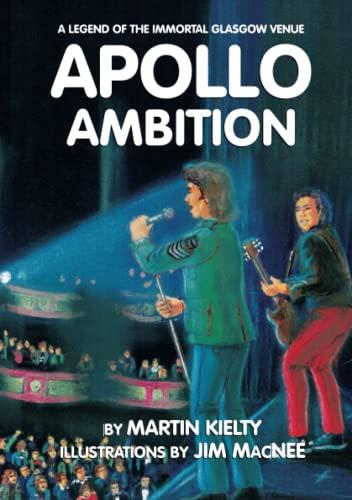 9781326483807: Apollo Ambition: A Legend Of The Immortal Glasgow Venue