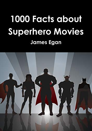 9781326487577: 1000 Facts about Superhero Movies