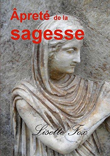 9781326490041: Âpreté de la sagesse (French Edition)