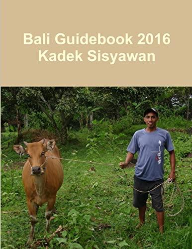 9781326491727: Bali Guidebook 2016