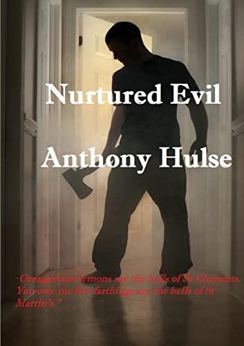 9781326493776: Nurtured Evil