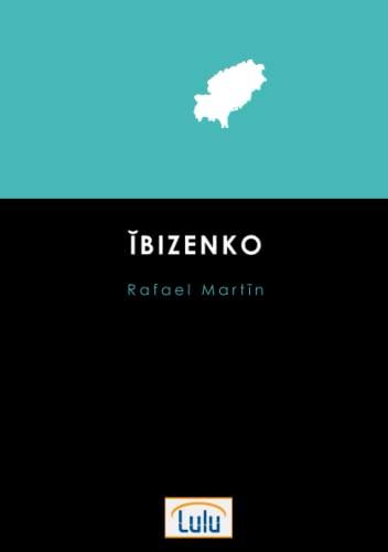 9781326510138: Ibizenko
