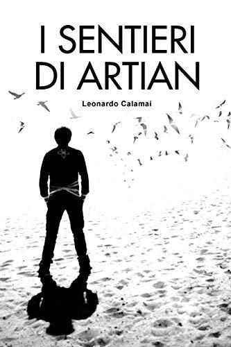 I Sentieri Di Artian: Leonardo Calamai