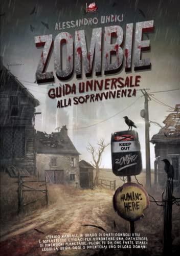 9781326560102: ZOMBIE - Guida universale alla sopravvivenza
