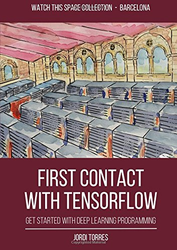9781326569334: First Contact With Tensorflow