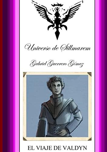 9781326571412: PENTALOGÍA DE SILLMAREM. LIBRO.I.(EL VIAJE DE VALDYN). (Spanish Edition)