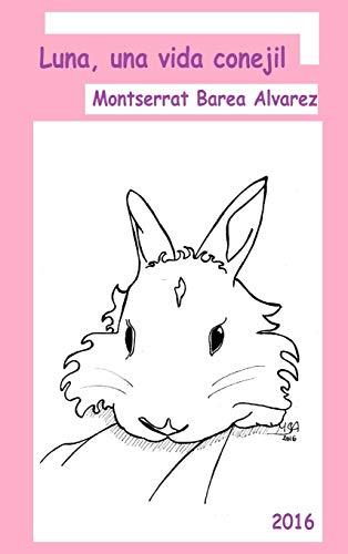 9781326582821: Luna, una vida conejil