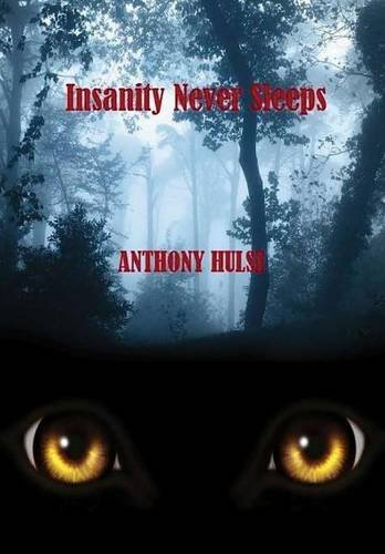 9781326589356: Insanity Never Sleeps