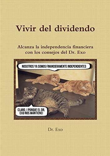 9781326597450: Vivir del dividendo (Spanish Edition)