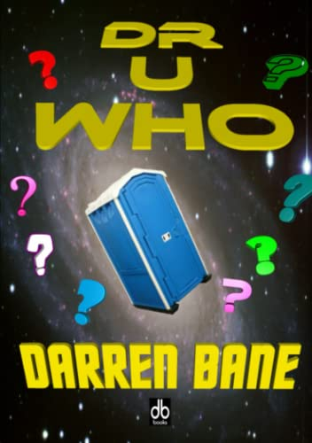 Dr U Who: Bane, Darren