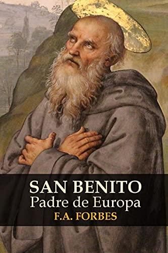 9781326607746: San Benito, Padre de Europa (Spanish Edition)