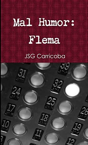 9781326617486: Mal Humor: Flema (Spanish Edition)