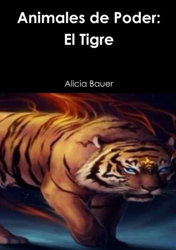 9781326620431: Animales de Poder: El Tigre (Spanish Edition)