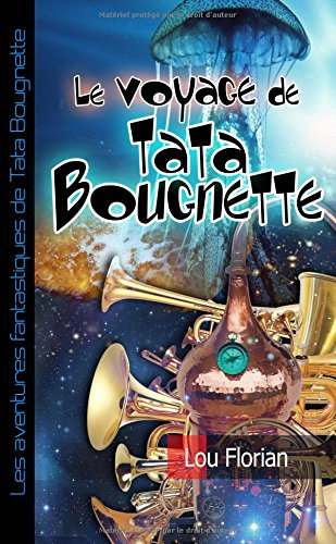 9781326628192: Le voyage de Tata Bougnette (French Edition)