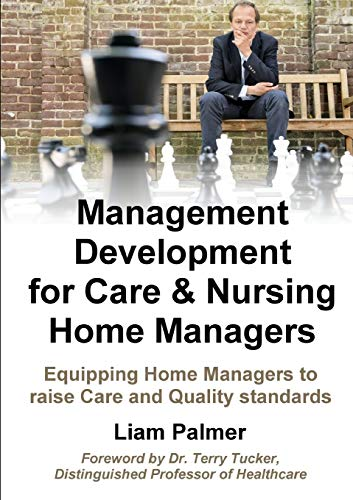 9781326633127: Management Development for Care & Nursing Home Managers